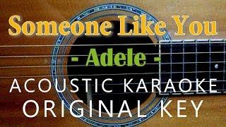 Someone Like You  Adele Acoustic Karaoke  Original Key