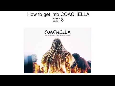 COACHELLA 2018 (How to get in for free)