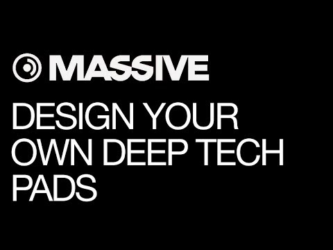 NI Massive tutorial - Designing a Better Deep Tech Pad Synth