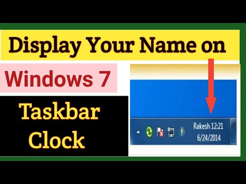 How to Display Your Name on The Windows Taskbar Clock