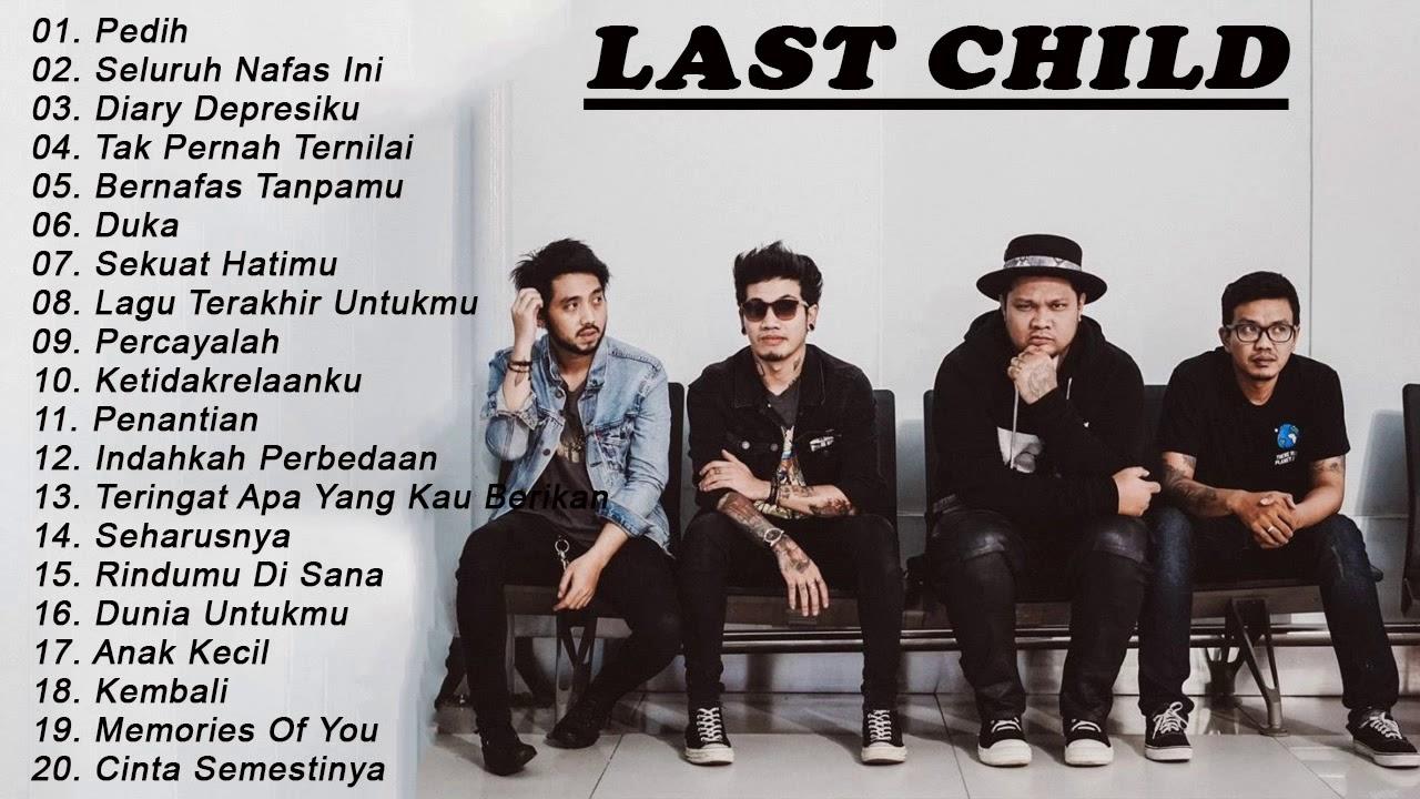 Download FULL ALBUM BEST SONGS Last Child 2020 - Lagu Pilihan Terbaik Sepanjang Masa Full Album 2020 MP3 Gratis