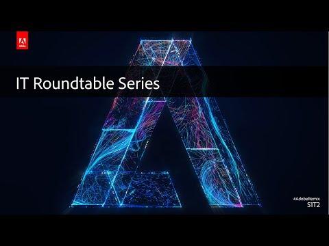 IT Roundtable: Document Cloud for enterprise deployment