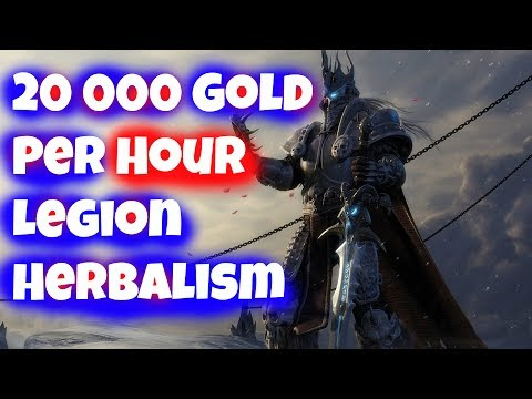 1000 Gold Every 3 Minutes - Best Herb to Farm in Legion Patch 7.3 approved Gold Making Guide