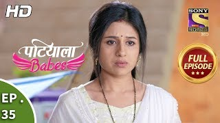 Patiala Babes - Ep 35 - Full Episode - 14th January, 2019