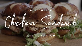 Pub Cheese Grilled Chicken Sandwich