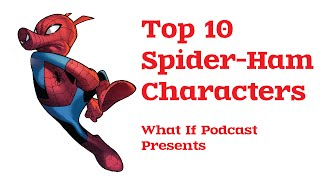 Top 10 Spider-Ham Characters [Marvel Animals]