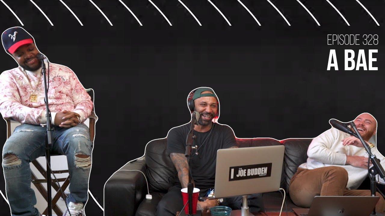 The Joe Budden Podcast Episode 328 | A Bae