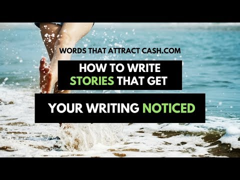 How to write stories that get your writing noticed.