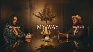 Steve Aoki & Aloe Blacc - My Way (Official Video) [Ultra Music]