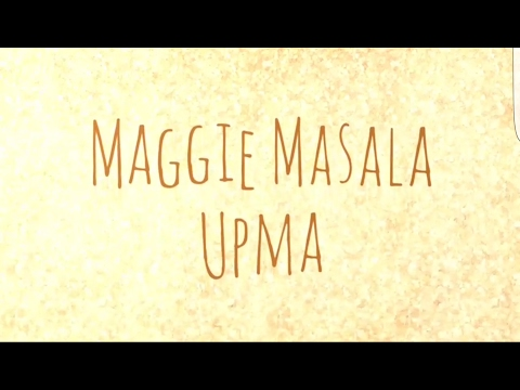 maggi masala upma | masala upma recipe