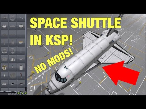 How to Make a Space Shuttle in KSP