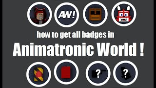 All The Badge In Animatronic World Roblox