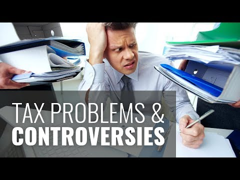 Tax Problems and Controversies