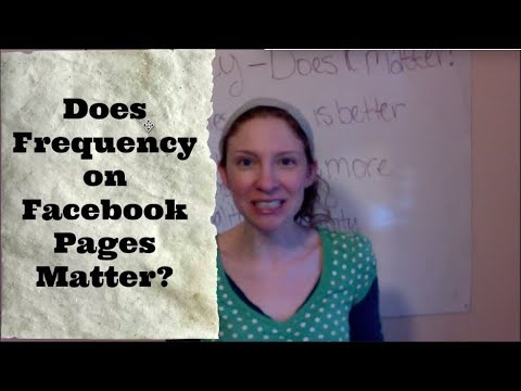 How Often Should You Post on Facebook Business Page (after FB 2018 algorithm)