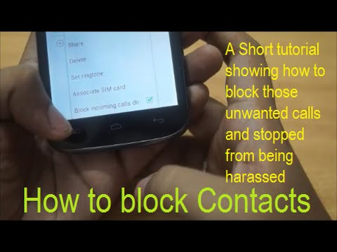 How to Block unwanted Calls and Contacts.