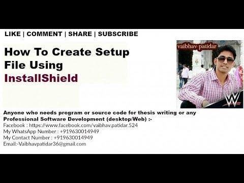 Setup File - how to create a setup in Visual Studio using installshield
