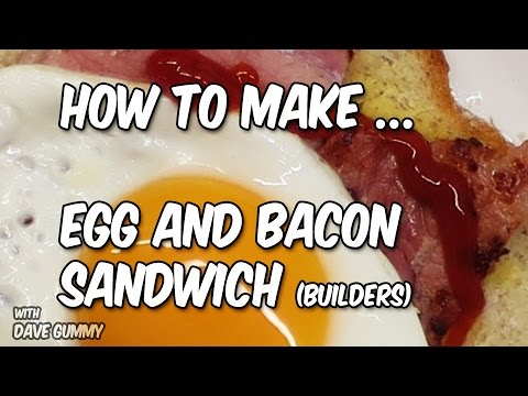 PERFECT: Builders Bacon and Egg Sandwich  ! NO OIL