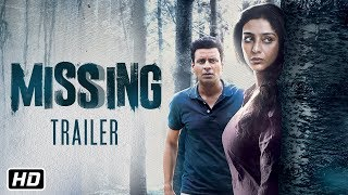 Missing Official Trailer | Tabu | Manoj Bajpayee | Annu Kapoor |  Mukul Abhyankar