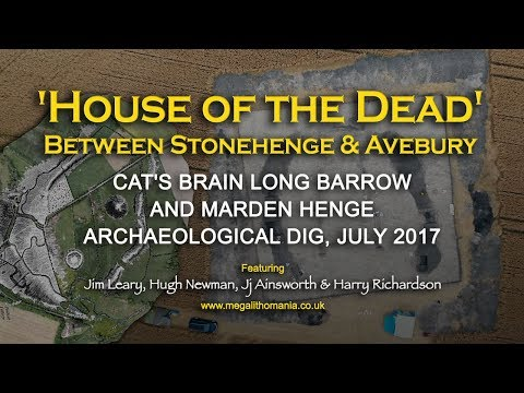 'House of the Dead' Between Stonehenge & Avebury: Cat's Brain & Marden Henge Archaeological Dig