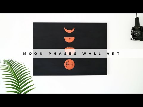 DIY DECOR | Moon Phases Wall Art