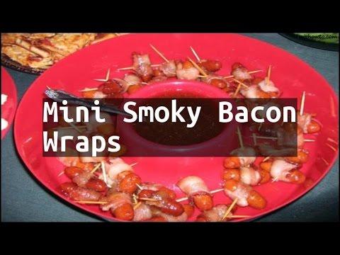 Recipe Mini Smoky Bacon Wraps