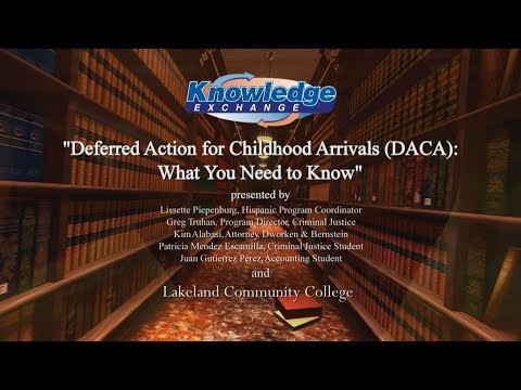 The Knowledge Exchange - DACA: What You Need to Know