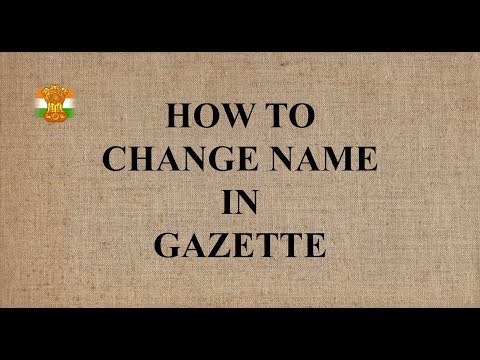 How to Change Your Name in Government Gazette - India