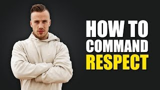 How to Stand Up for Yourself (COMMAND RESPECT!)