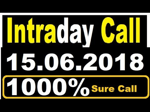 INTRADAY CALL 15.06.2018    today stock    intraday tips    best stock for 2018