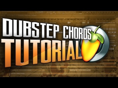 FL Studio Tutorial - Melodic Dubstep Chords #24
