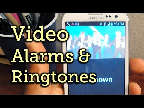 Add Video Ringtones & Alarms to Your Samsung Galaxy S3 [How-To]
