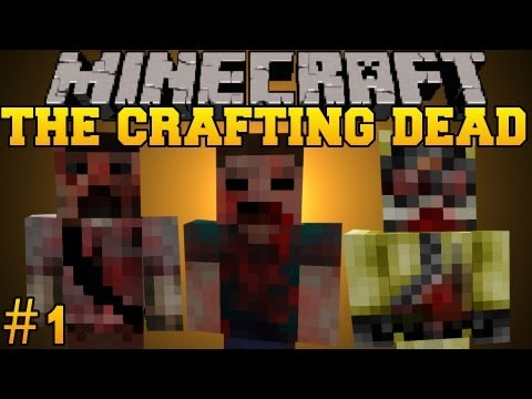 Minecraft: The Crafting Dead - Let's Play - Part 1 (The Walking Dead/DayZ Mod)