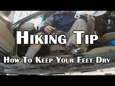Hiking Tip - How to Keep Your Feet Dry - Deranged Survival
