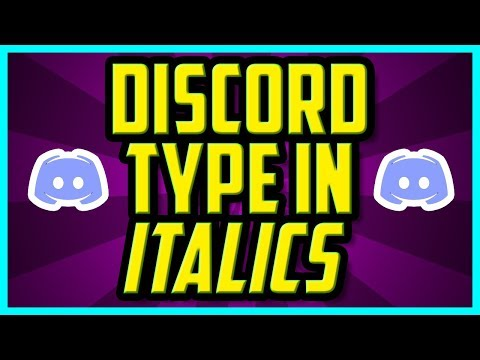 How To Type In Italics On Discord 2018 (QUICK & EASY) - Discord How To Do Italics Guide