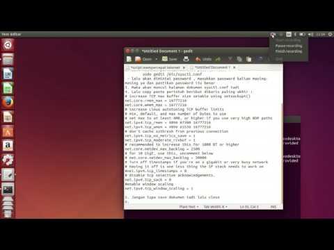 Tutorial meningkatkan koneksi internet dan download di Linux Ubuntu