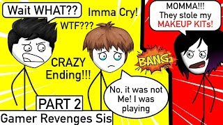 When A Gamer Finally Gets REVENGE On His Sister | Part 2 | 150K Subs Special
