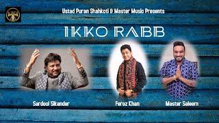 Ikko Rabb    Sardool Sikander    Feroz Khan    Master Saleem    Punjabi Song 2020    Master Music