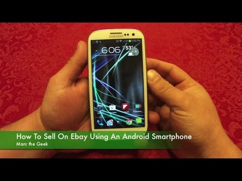How To Sell On Ebay Using Your Android Smartphone