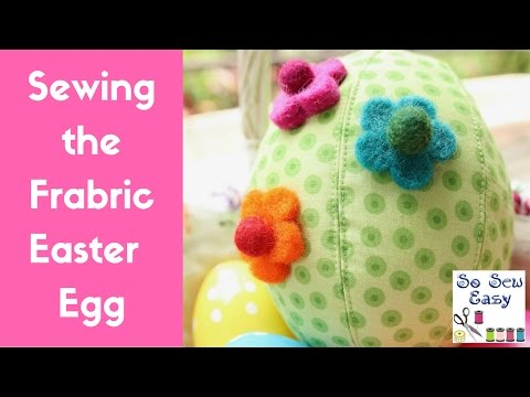 Sewing the Fabric Easter Egg Made from Fabric Scraps