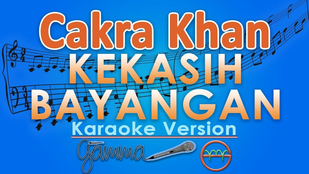 Download Cakra Khan - Kekasih Bayangan (Karaoke) | GMusic MP3 Gratis