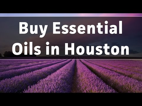 Where to Buy Essential Oils in Houston TX