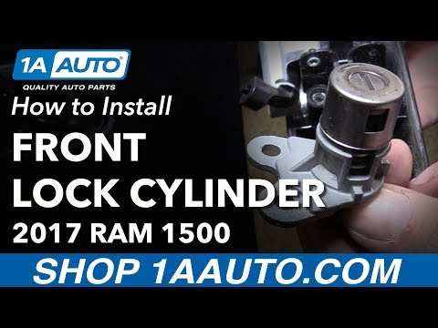 How to Install Replace Front Door Lock Cylinder 2017 Ram 1500