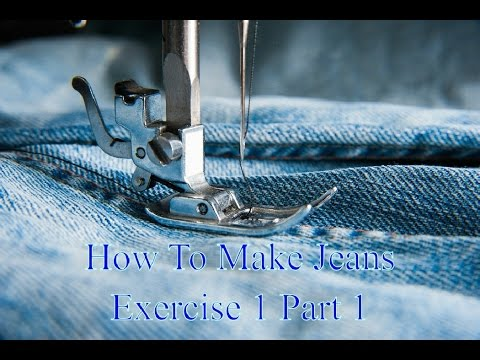 How To Make Jeans - Exercise 1 part 1