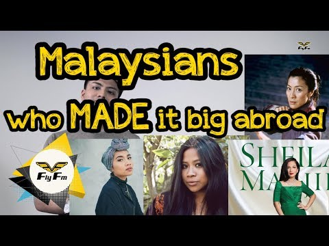 Malaysians Who MADE It Big Abroad : FlyBuzz