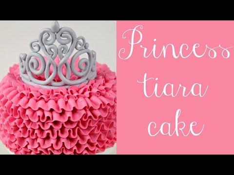Princess Tiara & Buttercream Ruffle Cake Tutorial - CAKE STYLE