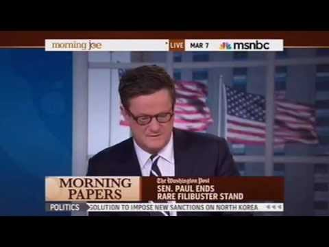 Morning Joe Impressed By Rand Paul's Filibuster: 'You had to kind of admire the guy' ~ MSNBC 3/7/13