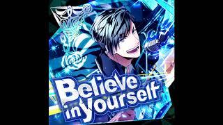 【バンやろ】Believe in yourself