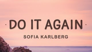 Sofia Karlberg - Do It Again (Lyrics)
