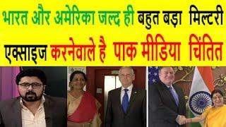 Pak Media On How USA & INDIA Sign Military Intelligence Sharing Agreement 2018