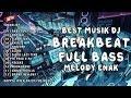 NEW DJ BREAKBEAT GIRL LIKE YOU 2019 Ft ABAH DELFI REBORN !!